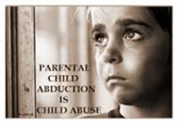 Parental Abduction Is Child Abuse